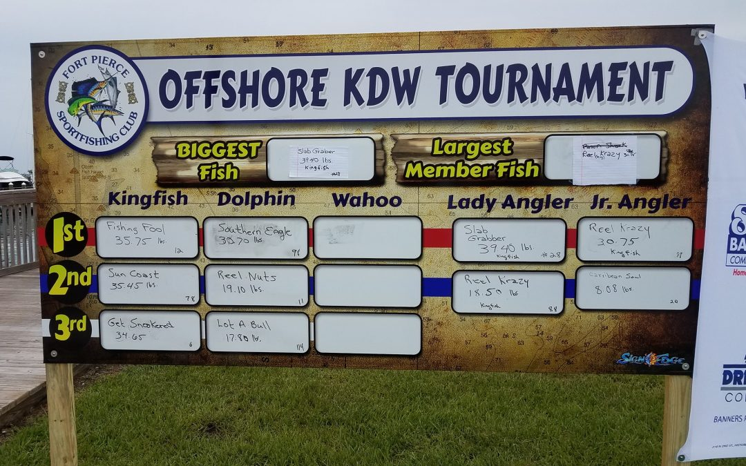 27th Annual Fort Pierce Sportfishing Club Offshore KDW Tournament Results